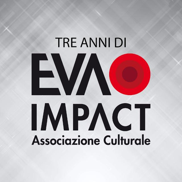 3 anni di EVA IMPACT