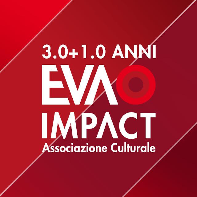 4 anni di EVA IMPACT