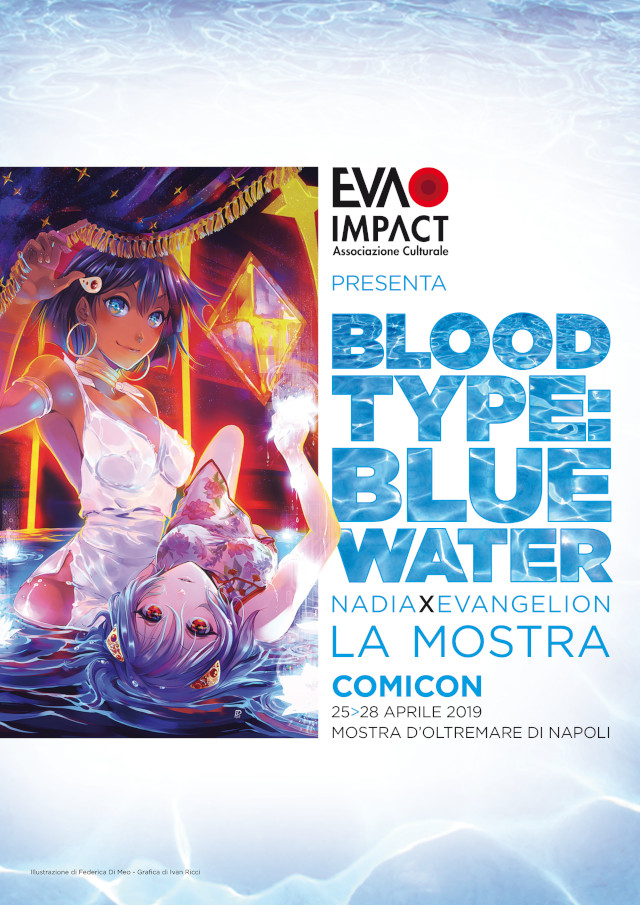 Mostra tributo itinerante Blood Type: Blue Water - Nadia × Evangelion a Napoli Comicon