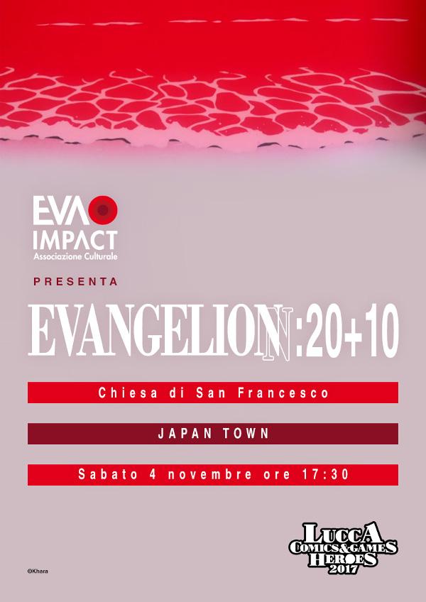 EVA IMPACT a Lucca Comics & Games con Evangelion: 20+10 (4 novembre 2017)
