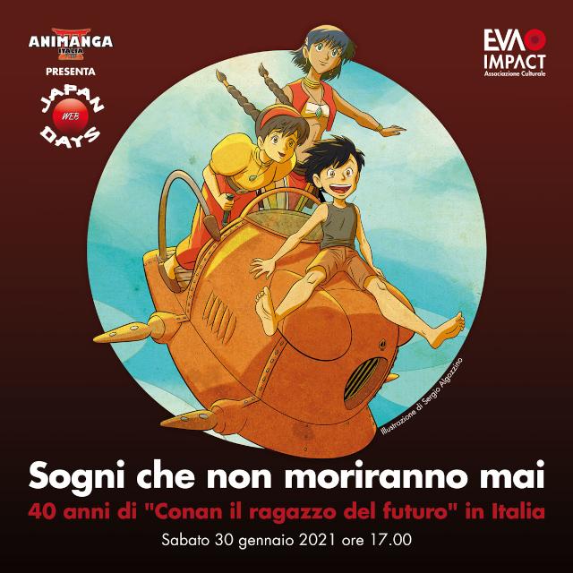 EVA IMPACT presenta Sogni che non moriranno mai - 40 anni di Conan il ragazzo del futuro in Italia - Sabato 30 gennaio, ore 17, Japan Days Web 2021 - Illustrazione di Sergio Algozzino