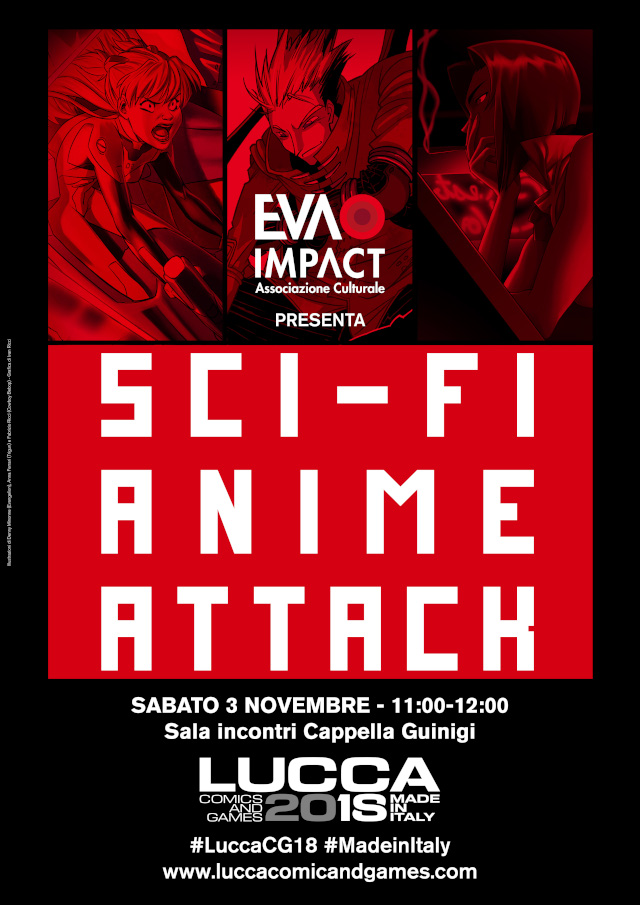 Sci-Fi Anime Attack - Evangelion, Cowboy Bebop e Trigun - Lucca Comics & Games 2018